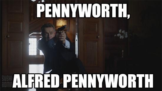 gotham_memes_E10_pennyworth